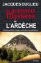 """Couverture du livre : """"Les nouveaux mystères de l'Ardèche"""""""