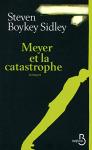 """Couverture du livre : """"Meyer et la catastrophe"""""""