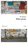 """Couverture du livre : """"Pékin pirate"""""""