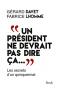 """Couverture du livre : """"Un président ne devrait pas dire ça"""""""