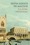 """Couverture du livre : """"La reine vénitienne"""""""