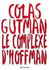 """Couverture du livre : """"Le complexe d'Hoffman"""""""