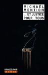 """Couverture du livre : """"Et justice pour tous"""""""