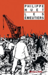 """Couverture du livre : """"Les émeutiers"""""""