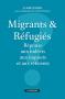 """Couverture du livre : """"Migrants et réfugiés"""""""