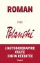 """Couverture du livre : """"Roman par Polanski"""""""