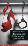 """Couverture du livre : """"Dictionnaire des fantasmes, perversions et autres pratiques de l'amour"""""""