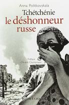 """Couverture du livre : """"Tchétchénie, le déshonneur russe"""""""