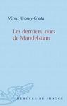 """Couverture du livre : """"Les derniers jours de Mandelstam"""""""
