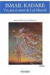 """Couverture du livre : """"Vie, jeu et mort de Lul Mazrek"""""""