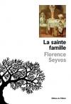 """Couverture du livre : """"La sainte famille"""""""