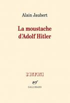 """Couverture du livre : """"La moustache d'Adolf Hitler"""""""