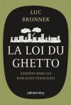 """Couverture du livre : """"La loi du ghetto"""""""