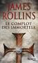 """Couverture du livre : """"Le complot des immortels"""""""