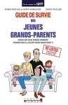 """Couverture du livre : """"Guide de survie des jeunes grands-parents"""""""