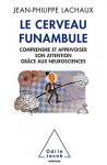 """Couverture du livre : """"Le cerveau funambule"""""""