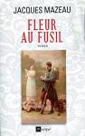 """Couverture du livre : """"Fleur au fusil"""""""