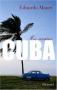 """Couverture du livre : """"Mes années Cuba"""""""