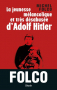 """Couverture du livre : """"La jeunesse mélancolique et très désabusée d'Adolf Hitler"""""""