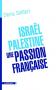 """Couverture du livre : """"Israël-Palestine, une passion française"""""""