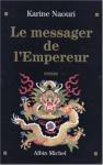 """Couverture du livre : """"Le messager de l'empereur"""""""