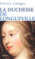 """Couverture du livre : """"La duchesse de Longueville"""""""