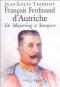 """Couverture du livre : """"François-Ferdinand d'Autriche"""""""