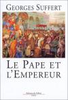 """Couverture du livre : """"Le pape et l'empereur"""""""