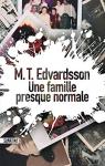 """Couverture du livre : """"Une famille presque normale"""""""