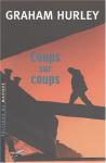 """Couverture du livre : """"Coups sur coups"""""""