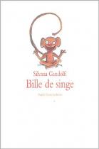 """Couverture du livre : """"Bille de singe"""""""