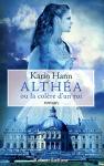 """Couverture du livre : """"Althéa ou La colère d'un roi"""""""