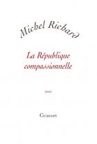 """Couverture du livre : """"La République compassionnelle"""""""
