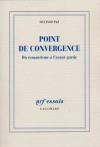 """Couverture du livre : """"Point de convergence"""""""