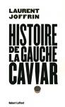"""Couverture du livre : """"Histoire de la gauche caviar"""""""