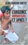 """Couverture du livre : """"L'urgence humanitaire, et après ?"""""""