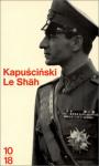 """Couverture du livre : """"Le Shah"""""""