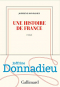 """Couverture du livre : """"Une histoire de France"""""""
