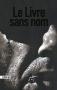 """Couverture du livre : """"Le livre sans nom"""""""