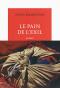 """Couverture du livre : """"Le pain de l'exil"""""""