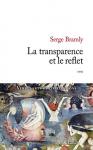"""Couverture du livre : """"La transparence et le reflet"""""""