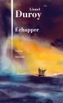 """Couverture du livre : """"Échapper"""""""