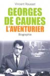 """Couverture du livre : """"Georges de Caunes, l'aventurier"""""""