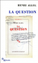 "Couverture du livre : ""La question"""