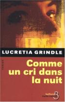 """Couverture du livre : """"Comme un cri dans la nuit"""""""