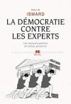 """Couverture du livre : """"La démocratie contre les experts"""""""