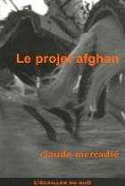 """Couverture du livre : """"Le projet afghan"""""""