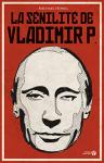 """Couverture du livre : """"La sénillité de Vladimir P."""""""