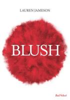 """Couverture du livre : """"Blush"""""""