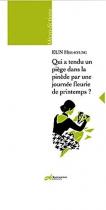 """Couverture du livre : """"Qui a tendu un piège dans la pinède par une journée fleurie de printemps ?"""""""
